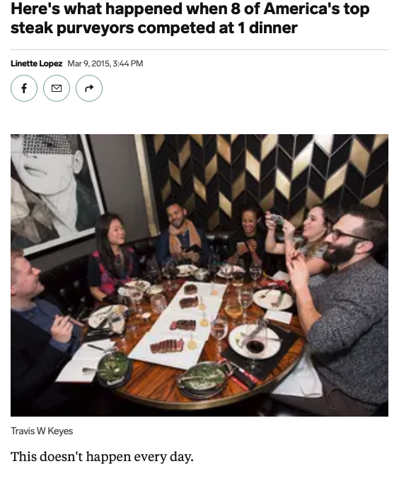 Screenshot of the article with title: Here's what happened when 8 of America's top steak purveyors competed at 1 dinner and picture of people eating and laughing